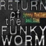 Return of the Funky Worm